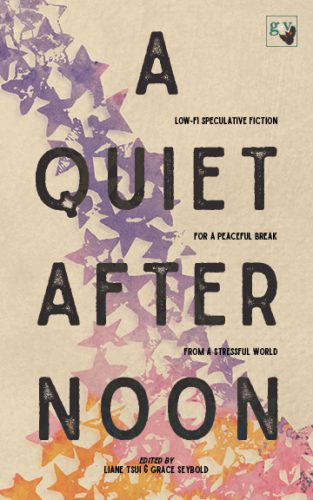 a quiet afternoon, an inconvenient quest, cozy stories, cozy fantasy, cozy scifi, short stories, fairies