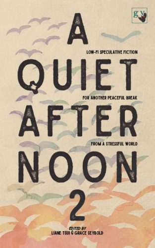 a quiet afternoon 2, low fi speculative fiction, rebecca gomez farrell, fresh catch of the day